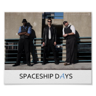 Spaceship Days Picture Poster