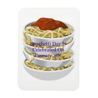 Spaghetti Day Is Celebrated On January 4th Magnet