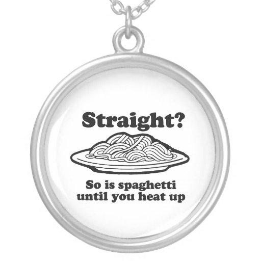 Spaghetti is Gay Personalized Necklace