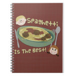 Spaghetti is the Best! Spiral Note Books