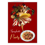 SPAGHETTI PARTY DANCE,ITALIAN KITCHEN AND TOMATOES GREETING CARD