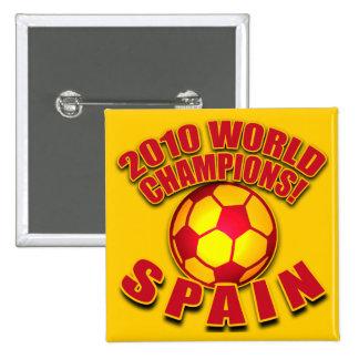 SPAIN 2010 WORLD CHAMPS Soccer Tshirts Pinback Button