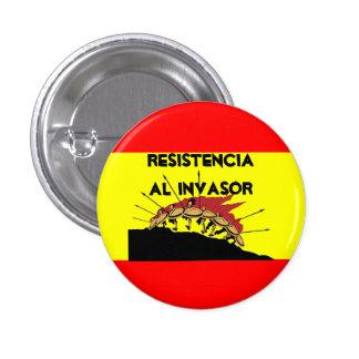 Spain Flag  Resistencia al invasor Pinback Button