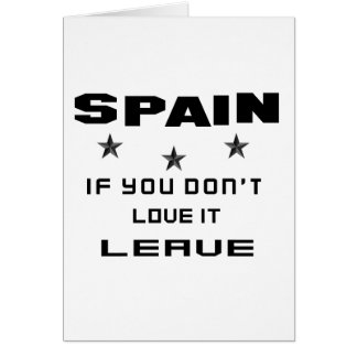 Spain If you don't love it, Leave Card