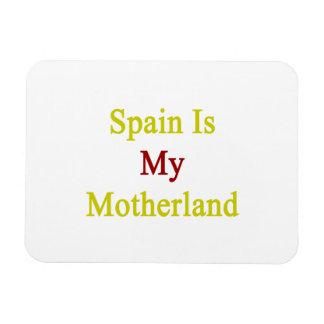Spain Is My Motherland Rectangular Photo Magnet