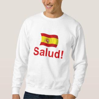 Spain Salud! Sweatshirt