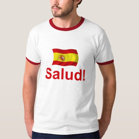 Spain Salud! T-Shirt