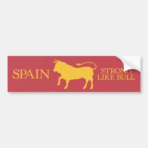 Spain Strong Like Bull Bumper Sticker