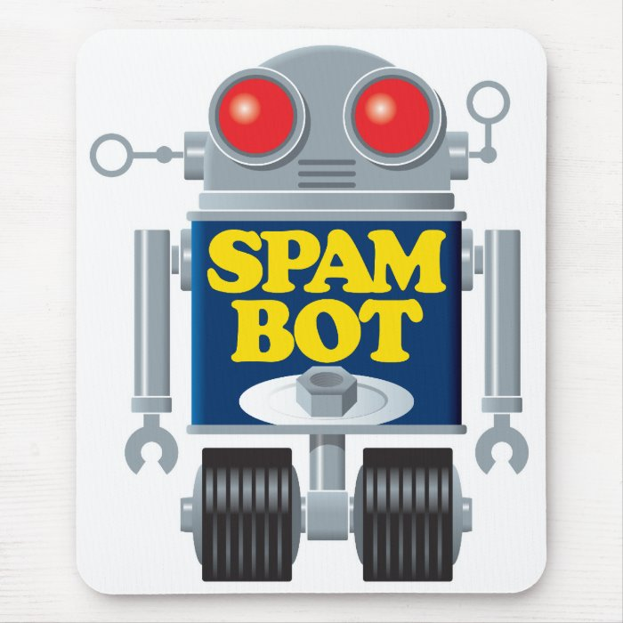 Spambot Mouse Pad--from Nerdtastic Designs Mouse Pad