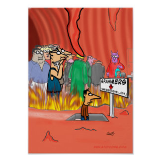 Spammer In Hell Cartoon - Funny Poster