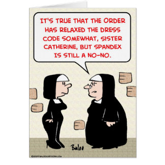 spandex nuns no-no dress code card