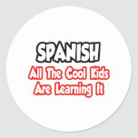 Spanish...All The Cool Kids Classic Round Sticker