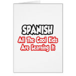 Spanish...All The Cool Kids Greeting Cards