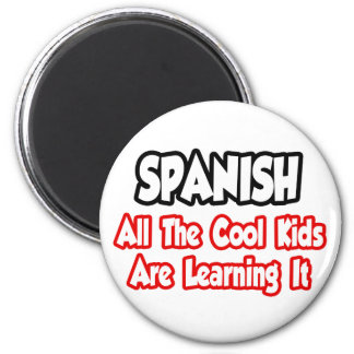 Spanish...All The Cool Kids Refrigerator Magnets