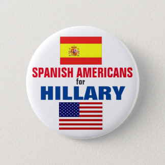 Spanish Americans for Hillary 2016 Button