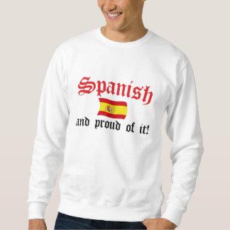 Spanish and Proud of It Sweatshirt