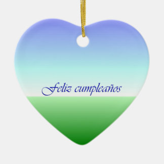 Spanish Birthday Green Blue Heart Ceramic Ornament