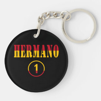 Spanish Brothers : Hermano Numero Uno Double-Sided Round Acrylic Keychain