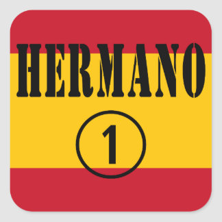 Spanish Brothers : Hermano Numero Uno Square Sticker