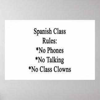 Spanish Class Rules No Phones No Talking No Class Poster