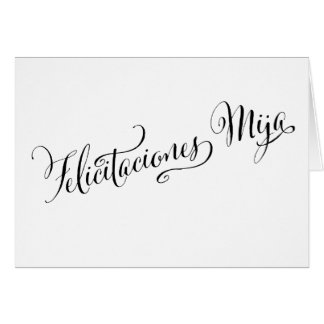 Spanish Congratulations Son | Felicitaciones Mija Card