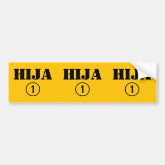 Spanish Daughters : Hija Numero Uno Car Bumper Sticker