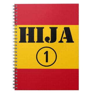 Spanish Daughters : Hija Numero Uno Notebook