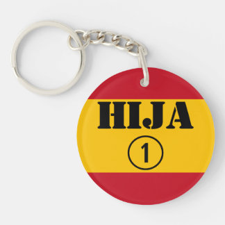 Spanish Daughters : Hija Numero Uno Single-Sided Round Acrylic Keychain