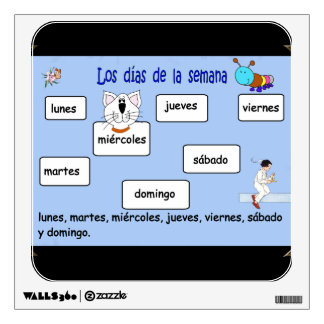 Spanish Days of the Week Wall Decal 4 Elementary S