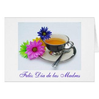 Spanish: Dia de las madresTaza de te- Mother's day Greeting Card