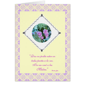 Spanish: Dios creo a las madres /Mother's day Greeting Card