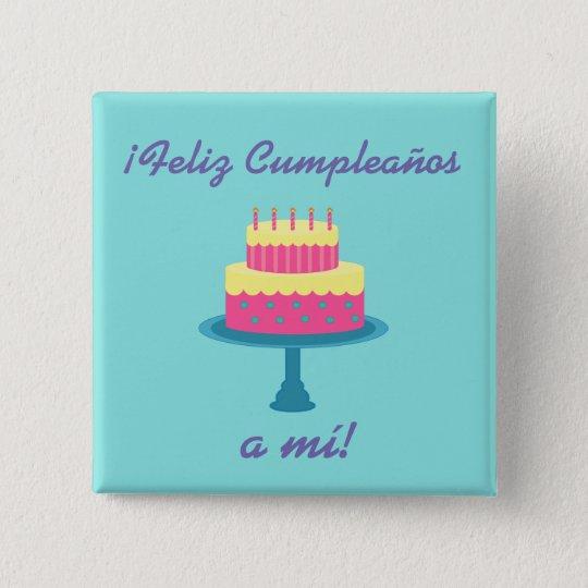 Sensational Spanish Feliz Cumpleanos Happy Birthday Button Zazzle Com Funny Birthday Cards Online Inifodamsfinfo
