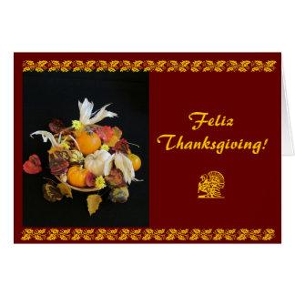 Spanish: Feliz Thanksgiving! Card
