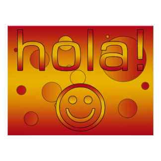 Spanish Gifts : Hello / Hola + Smiley Face Poster
