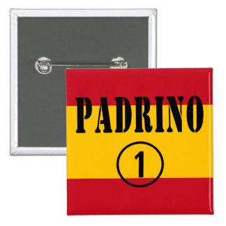 Spanish Godfathers : Padrino Numero Uno Button