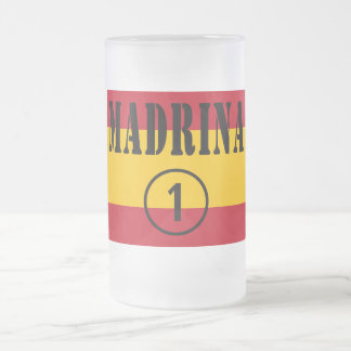 Spanish Godmothers : Madrina Numero Uno Frosted Glass Beer Mug