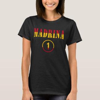Spanish Godmothers : Madrina Numero Uno T-Shirt