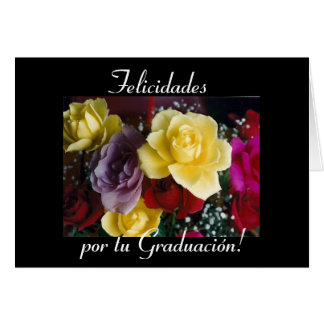 Spanish:Graduacion/ Graduation flowers Card