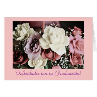 Spanish:Graduacion /Graduation Flowers Card