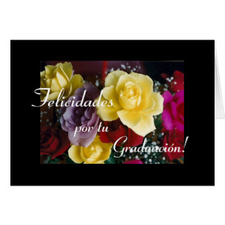 Spanish:Graduacion / Graduation flowers Card