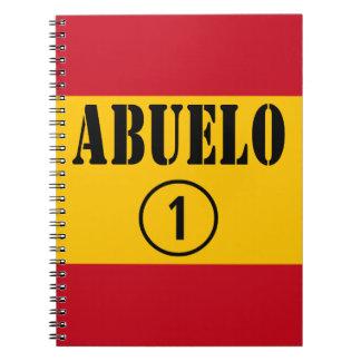 Spanish Grandfathers : Abuelo Numero Uno Notebook