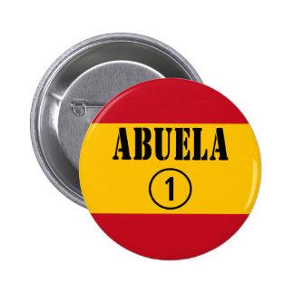 Spanish Grandmothers : Abuela Numero Uno Button