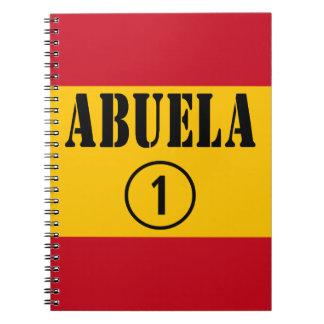 Spanish Grandmothers : Abuela Numero Uno Notebook