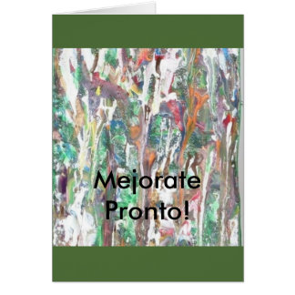 "SPANISH, Greeting, Note Card.""Mejorate Pronto!."" Card"