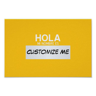 Spanish Hello My Name Is ... Customizable Poster