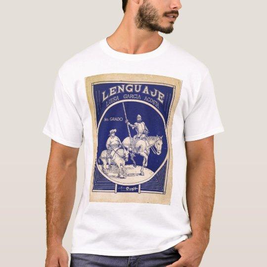 Spanish Language text -5th grade Don Quixote T-Shirt