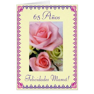 Spanish: Mom's 65th Birthday. Cumpleanos: 65 anos Card