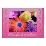 Spanish: Mother's Day flowers / dia de las madres Greeting Card