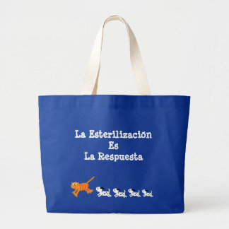 Spanish Neutering Is The Answer Cat & Puppies Large Tote Bag