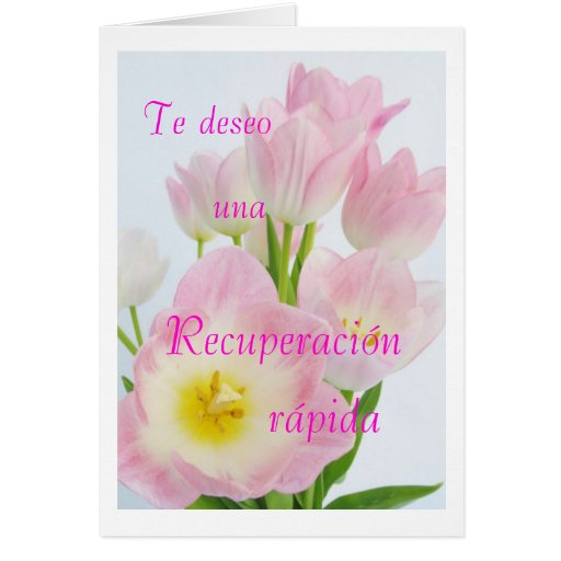 Spanish Recuperaci 243 N Get Well Card Zazzle